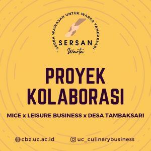 Proyek Kolaborasi MK Leisure Business dan MK MICE Business