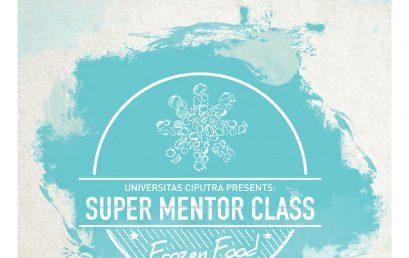 Super Mentor Class – Frozen Food 2018