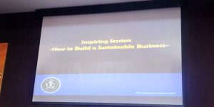 Inspiring Session : How to Build a Sustainable Business