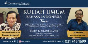 Kuliah Umum Bahasa Indonesia: Bahasa dan Pendidikan Literasi Media Menjelang Tahun Politik 2019
