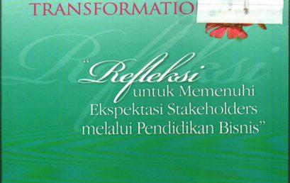 Faktor Penentu Proses Transformasi: Unsur Penting Melanjutkan Transformasi Fakultas Bisnis UKWMS
